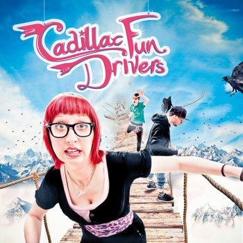 Cadillac Fun Drivers - s/t